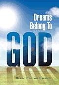 Dreams Belong to God