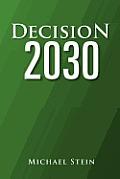 Decision 2030