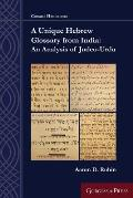 A Unique Hebrew Glossary from India: An Analysis of Judeo-Urdu