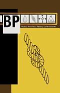 BP: Nudos, Amarres y Tejidos, Construcciones