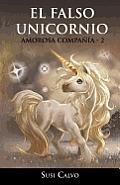 El Falso Unicornio: Amorosa Compa a - 2