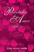 Pinceladas de Amor: Tomo II