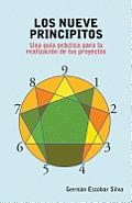 Los Nueve Principitos: Una Guia Practica Para La Realizacion de Tus Proyectos