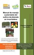 Manual de Manejo Sustentable del Cultivo de Jitomate En Invernadero