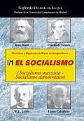 Doctrinas y Regimenes Politicos Contemporaneos: I / 1. El Socialismo (Socialismo Marxista-Socialismo Democratico)