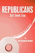 Republicans Sell Good Crap: It's about Time They Clean Up Their ACT