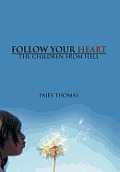 Follow Your Heart: The Children from Hell