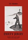 Dirty Jerry: Faith in the Real World