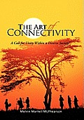 The Art of Connectivity: A Call for Unity Within a Diverse Society