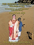 The Present Testament Volume Four Footsteps of the Good Shepherd (the Lord Jesus): Follow Me, Ken!