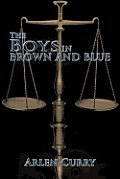 The Boys in Brown and Blue