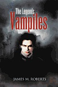 The Legends Vampiles: The Legends of the Vampiles