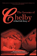 The Lessons of Chelby: A Real Life Story