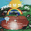 Animals of the Ark: (For a Boy Named Clay)