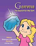 Gemma: The Search for the Gem
