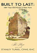 Built to Last: 100] Year-Old Hotels in New York