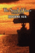 The Sword of Honor, Volume II of II by Eugene Sue, Fiction, Fantasy, Horror, Fairy Tales, Folk Tales, Legends & Mythology