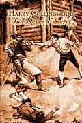 The Rover's Secret by Harry Collingwood, Fiction, Action & Adventure