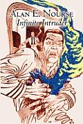 Infinite Intruder by Alan E. Nourse, Science Fiction, Fantasy