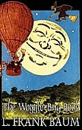 The Woggle-Bug Book by L. Frank Baum, Fiction, Classics, Fantasy, Fairy Tales, Folk Tales, Legends & Mythology
