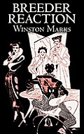 Breeder Reaction by Winston Marks, Science Fiction, Fantasy