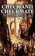 Check and Checkmate by Walter M. Miller Jr., Science Fiction, Fantasy