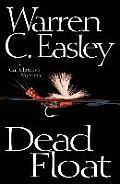 Dead Float A Cal Claxton Mystery