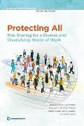 Protecting All: Risk Sharing for a Diverse and Diversifying World of Work