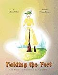 Holding the Fort: The Story of Madeline de Verchere