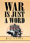 War Is Just a Word