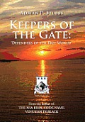 Keepers of the Gate: Defenders of the Free World