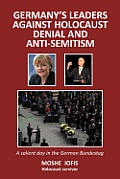 Germany's Leaders Against Holocaust: A Salient Day in the German Bundestag