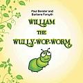 William the Wully-Wop-Worm