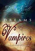Dreams and Vampires