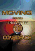 Moving from Insecurity to Confidence