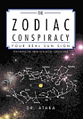 The Zodiac Conspiracy: Your Real Sun Sign
