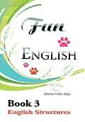 Fun English Book 3: English Structures