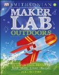Maker Lab Outdoors Build Invent Create Discover
