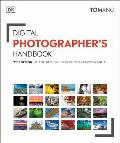 Digital Photographers Handbook 7th Edition of the Best Selling Photography Manual