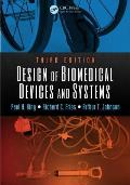 Design Of Biomedical Devices & Systems Third Edition