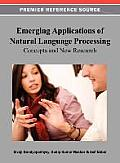 Emerging Applications of Natural Language Processing: Concepts and New Research