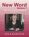 New Word Volume 1: Take It as I Predict (Orate) It