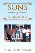 Sons of Indentured