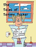 The Tales of Tommy Tucker: My Private Parts Are Private!