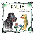Knute: Meets Mike in the Magical Meadow