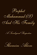 Prophet Muhammad (S) and His Family: A Sociological Perspective