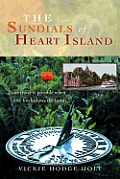 The Sundials of Heart Island: Time Travel Is Possible When Love Forshadows the Future.