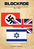 Blockade: The Story of Jewish Immigration to Palestine
