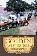 Golden West Ranch