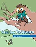 Crazy Cleo the Caterpillar